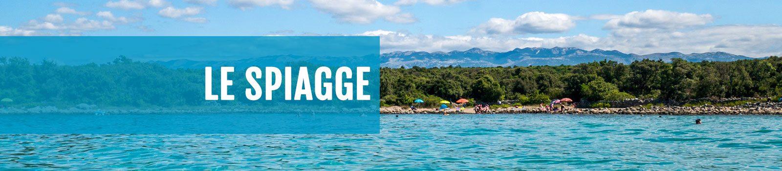 Le spiagge delle Vacanze a Pag